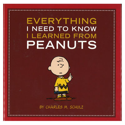Everything I Need to Know I Learned from Peanuts ピーナッツから学んだこと(英語版)